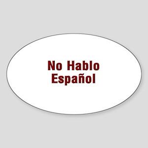 No Hablo Espanol Oval Sticker