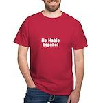 No Hablo Espanol Dark T-Shirt