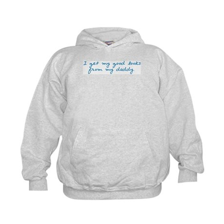 My Looks Come from Daddy (b) Kids Hoodie