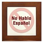 No Hablo Espanol_RC Framed Tile