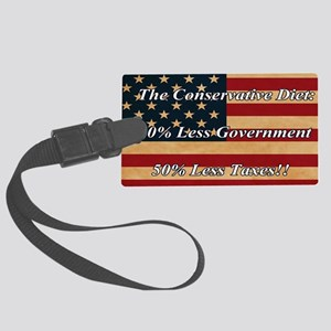ConservativeDiet_9.25x7.75 Large Luggage Tag