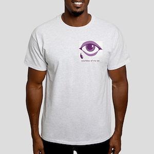 Tears - courtesy of my ex Light T-Shirt