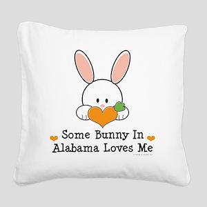 2-AlabamaSomeBunnyLovesMe Square Canvas Pillow