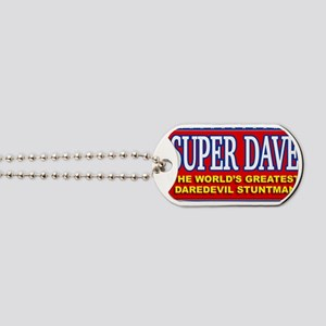 super dave Dog Tags