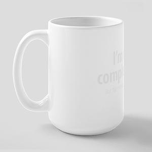 complete idiot 2 blk Large Mug
