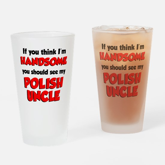 My Polish Uncle Drinking Glass
