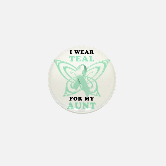 I Wear Teal for my Aunt Mini Button