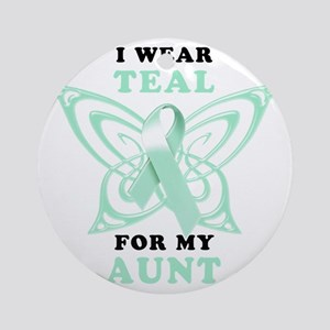 I Wear Teal for my Aunt Round Ornament