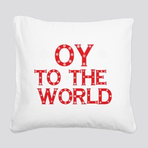 OY to the world Square Canvas Pillow