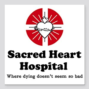 "Sacred heart slogan Square Car Magnet 3"" x 3"""