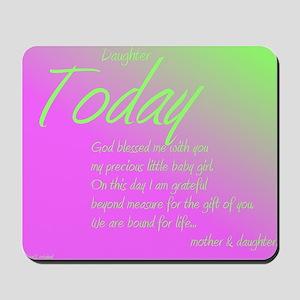 Daughter girl birth gift Mousepad