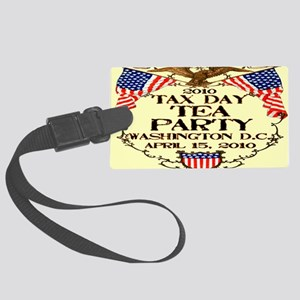 4-taxdayteaparty2010_oval Large Luggage Tag