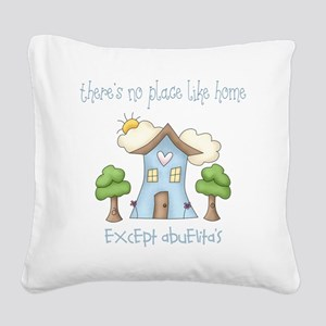 no place like grandmas Square Canvas Pillow