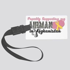 Proudly Supporting My Airman in  Large Luggage Tag