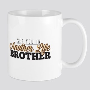 See You In Another Life, Brother LostTV Quote Mugs