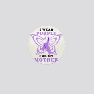 I Wear Purple for my Mother Mini Button