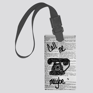 Call Me Maybe Large Luggage Tag
