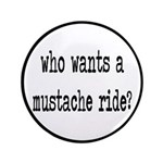Who Wants A Mustache Ride? 3.5