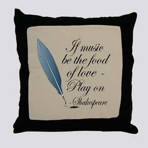 Shakespeare Music Love Quote Throw Pillow