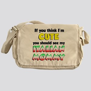 Think Im Cute Italian Mommy Messenger Bag