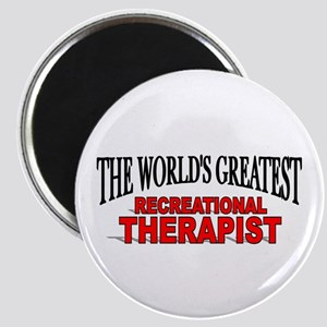 """""""The World's Greatest Recreational Therapist"""" Magn"""