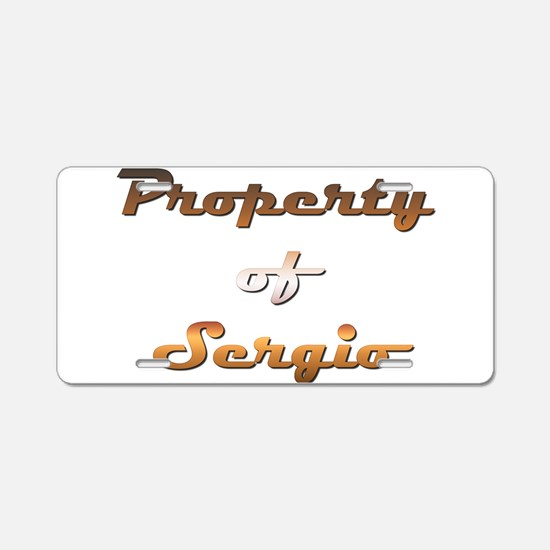 Property Of Sergio Male Aluminum License Plate