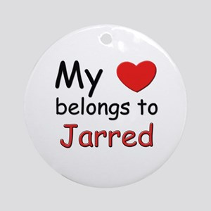 My heart belongs to jarred Ornament (Round)