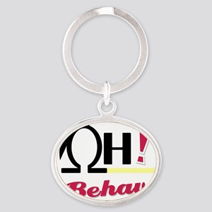 OH_Behave_32610-2 Oval Keychain
