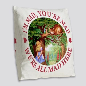 ALICE CAT WERE ALL MAD_RED cop Burlap Throw Pillow