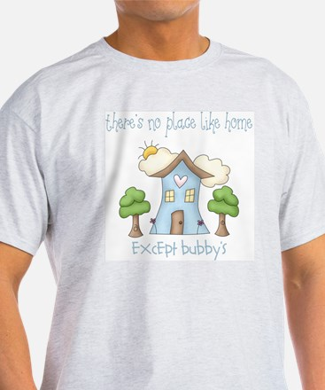no place like grandmas T-Shirt