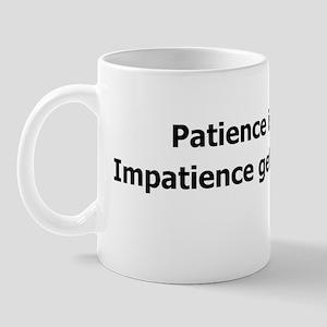 impatience Mug