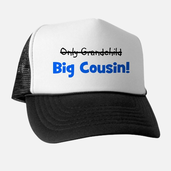 onlygrandchild_bigcousin_blue Trucker Hat
