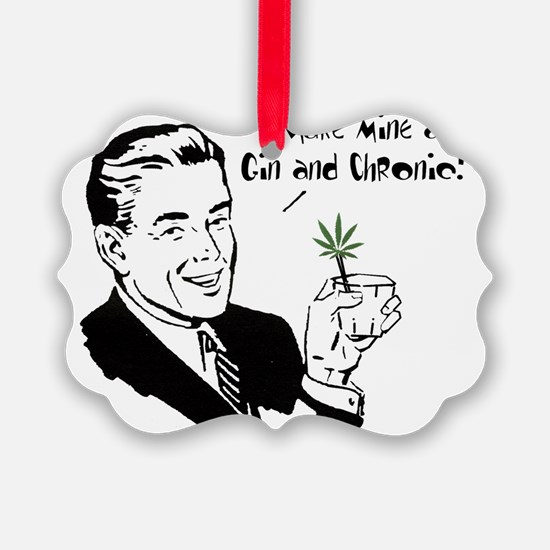 Gin and Chronic Ornament