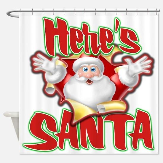 Here's Santa Shower Curtain