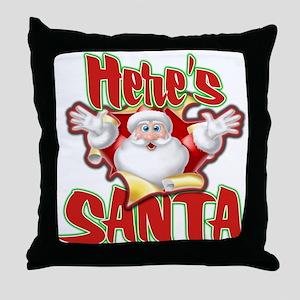 Here's Santa Throw Pillow