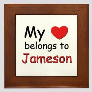 My heart belongs to jameson Framed Tile