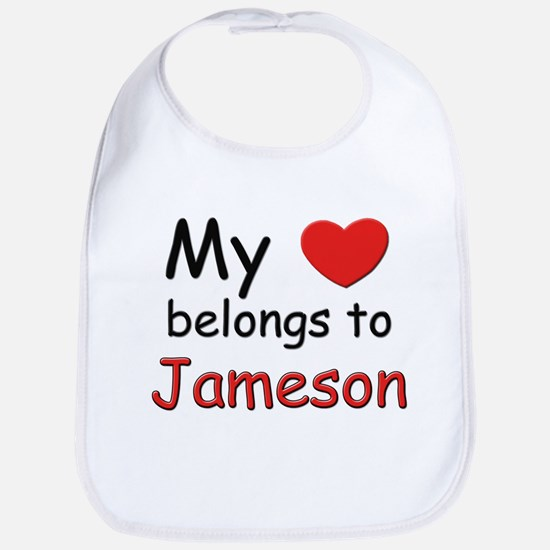 My heart belongs to jameson Bib