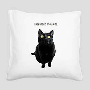 I See Dead Mousies Square Canvas Pillow