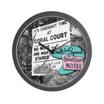 It's Check-Out Time at Coral Court Wall Clock