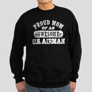 Proud Mom of an Awesome US Airman Sweatshirt (dark