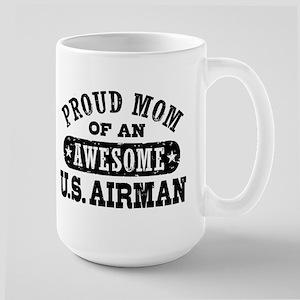 Proud Mom of an Awesome US Airman Large Mug