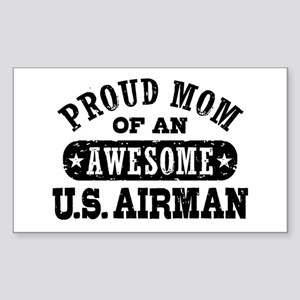 Proud Mom of an Awesome US Airman Sticker (Rectang