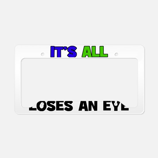 Fun & Games - Loses An Ey License Plate Holder
