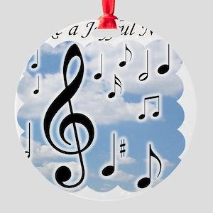 Make a joyful noise Round Ornament