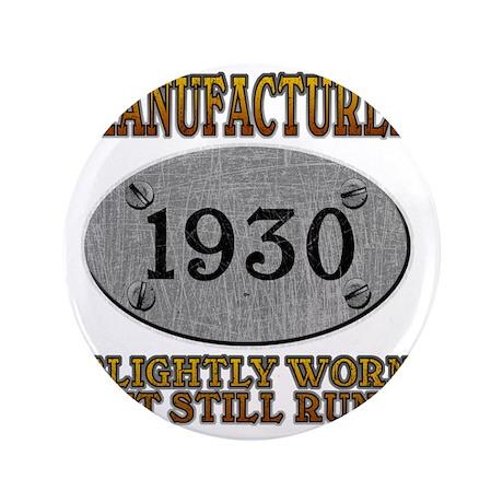 """1930 3.5"""" Button"""