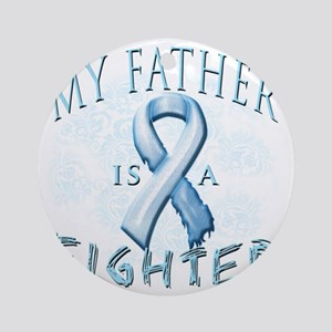 My Father is a Fighter Light Blue Round Ornament