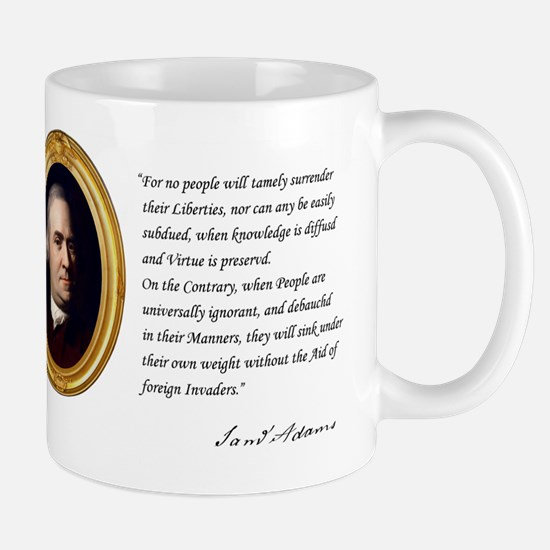 - For no people will tamely surrender Mug
