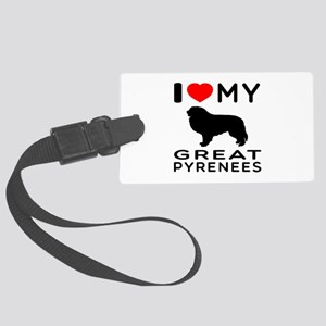 I Love My Great Pyrenees Large Luggage Tag