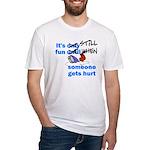 It's Still Fun Fitted T-Shirt