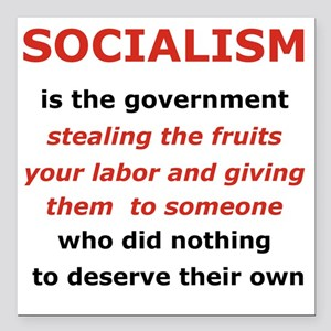 "2-SOCIALISM IS THE GOVER Square Car Magnet 3"" x 3"""